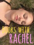 Books with Rachel