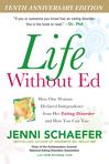 Life Without Ed® (with Jenni!)