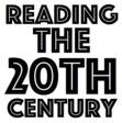 Reading the 20th Century