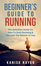 Beginner's Guide To Running - Book