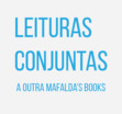 Leituras Conjuntas - a outra mafalda's books