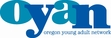 OYAN - Oregon Young Adult Network