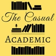 The Casual Academic Podcast