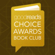 Goodreads Choice Awards Book Club