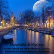 Moonlight And Mystery