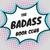 The Badass book Club