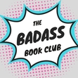 The Badass book Club