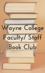 Wayne College Faculty/Staff Book Club
