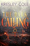 The Dark Calling - Kresley Cole Discussion