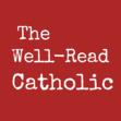 The Well-Read Catholic