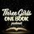 3 Girls 1 Book