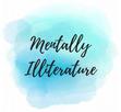 Mentally Illiterature