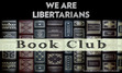 We Are Libertarians Book Club