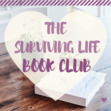 The Surviving Life Book Club