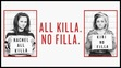 All Killa no Filla Legends