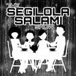 The Segilola Salami Show PODCAST