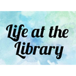 Life at the Library