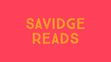 Savidge Reads