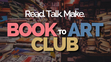 Mead Library Book to Art Club
