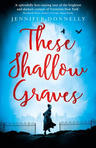 These Shallow Graves- Fan discussion