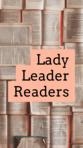 Lady Leader Readers