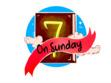 7 on Sunday