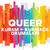 Queer Kuram + Kurmaca
