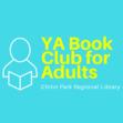 YA Book Club for Adults - Chinn Park Library