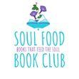 Soul Food Book Club (YA and MG) by Author, Jen Lowry