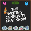 The Writing Community Chat Show discussion group!