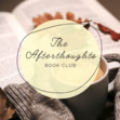The Afterthoughts Book Club