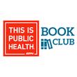 This Is Public Health Book Club