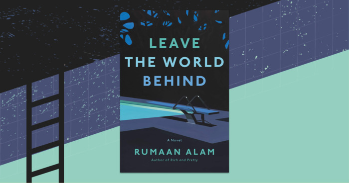 Rumaan Alam's Uncannily Prophetic Page-Turner