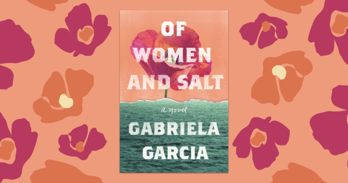 The Debut Novel 'Of Women and Salt' Explores the Force of History