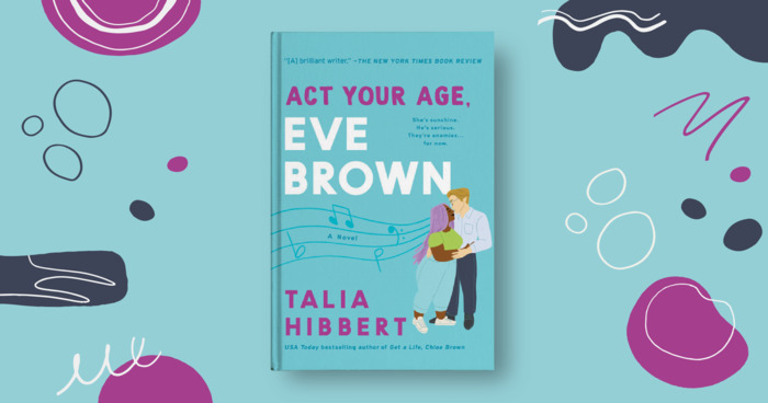 All About Eve: Talia Hibbert on the Final Book in 'The Brown Sisters' Trilogy