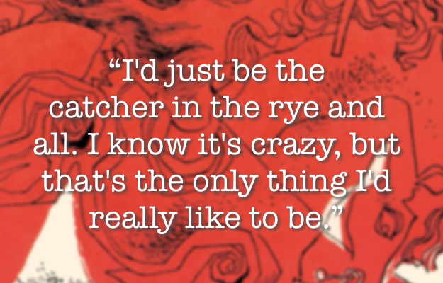 Readers' Favorite Quotes From The Catcher In The Rye