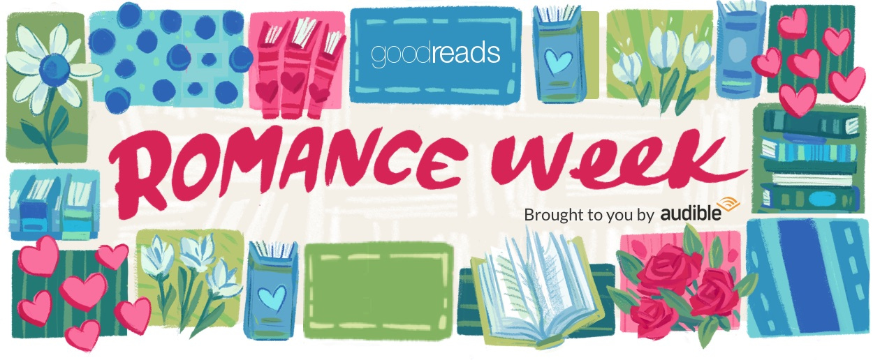 Romance Week 2018 - Goodreads News & Interviews