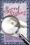 """This is the first volume in the Secret Sisters Mysteries series.  The second volume, """"Dearly Departed,"""" will be released in January of 2011."""