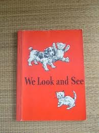 look and see Dick and Jane