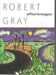 Australian contemporary poetry by Robert Gray.