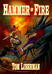 The cover for my novel the Hammer of Fire