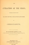 The Title Page for 'The Attraction of the Cross' by Gardiner Spring.