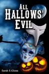 This is the cover for All Hallows' Evil, an anthology of mystery stories set at Halloween.