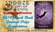 SUMMER READING: SNOOZE RECOGNIZED IN BEACH BOOK FESTIVAL PRIZE COMPETITION http://snooze2awaken.wordpress.com/2014/06/15/snooze-is-recognized-in-prestigious-literary-prize-competition/ Concerned with lucid dreaming, astral projection, Bigfoot, the Loch Ness Monster and a laundry list of other supernatural topics, SNOOZE is an exploration and celebration of the paranormal in the form of an epic, coming-of-age tale of one extraordinary boy's awakening to the reality-altering quality of his dreams.