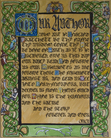 This is an irreverent reprisal of the Lord's Prayer, which I wrote for all of us diehard Discworld fans. It is illuminated with Celtic knots interwoven with 14 Discworld characters (More, if you count the Nac Mac Feegle). It is surmounted by the crest of Ankh-Morpork and sits above the White Horse of the Chalk. It reads, in heavy Gothic script, 