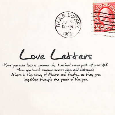 Love Letters By AR Gurney Reviews Discussion
