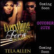 """Coming from Tela Allen October 20th  In relationships there will always be problems and arguments, but what happens when the lies become the truth and the truth becomes reality? How would you handle the lies, cheating and disloyalty amongst the people that are the closest to you? Trisha has always been the one to hold her crew together but can she get them through what is about to hit em? Will she be able to mend hearts, friendships and still deal with everyday life... Join Tela Allen as she tells a tell of why """"Everything Happens For A Reason."""""""