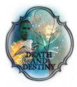 This is a copyrighted logo designed for N.D. Jones, author of the Death and Destiny Trilogy.
