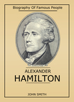 This book is a detailed tale of this actual material concerning the contentious person in the history of America: Alexander Hamilton.