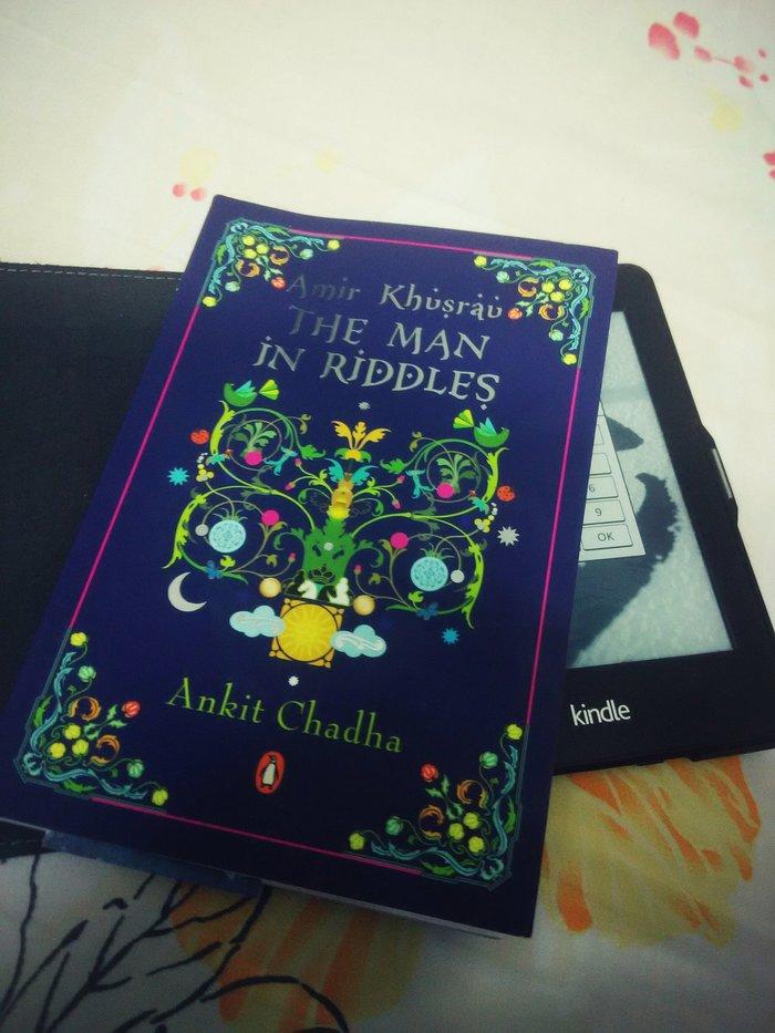 Amir Khusrau - The Man in Riddles by Ankit Chadha